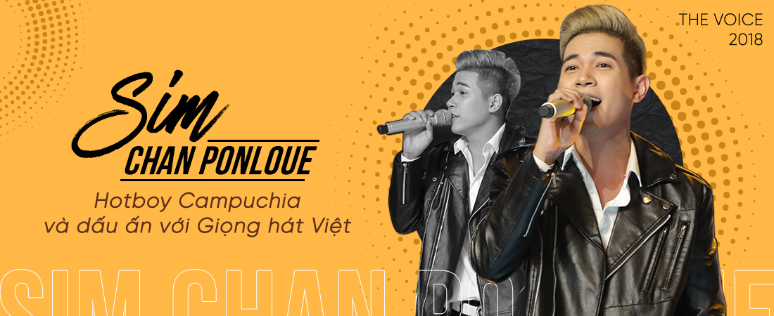 Sim Chan Ponloue: Chặng đường từ chàng trai không dám đi casting mùa 4 đến 'hotboy Campuchia' mùa 5!