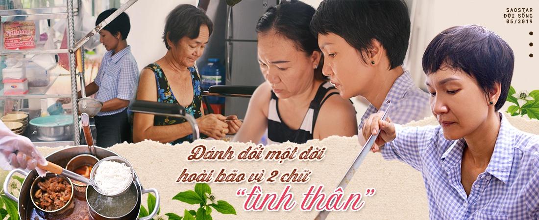 Chuyện chị Dzú độc thân vui tánh Sài Gòn: Gác lại mọi hoài bão, ước mơ để quay về bán bún lề đường, chăm mẹ cha bệnh nặng