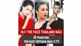 hlv-the-face-thai-lan,the-face,the-face-thai-lan,the-face-viet-nam