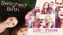 life-in-pieces,phim-truyen-hinh-my,switched-at-birth