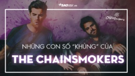 memories-do-not-open,thanh-tich-the-chainsmokers,the-chainsmokers,the-chainsmokers-in-vietnam