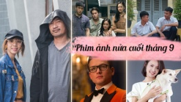 bad-genius,chi-pheo-ngoai-truyen,kingsman-the-golden-circle,tao-khong-xa-may