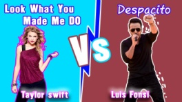despacito,look-what-you-made-me-do,taylor-swift