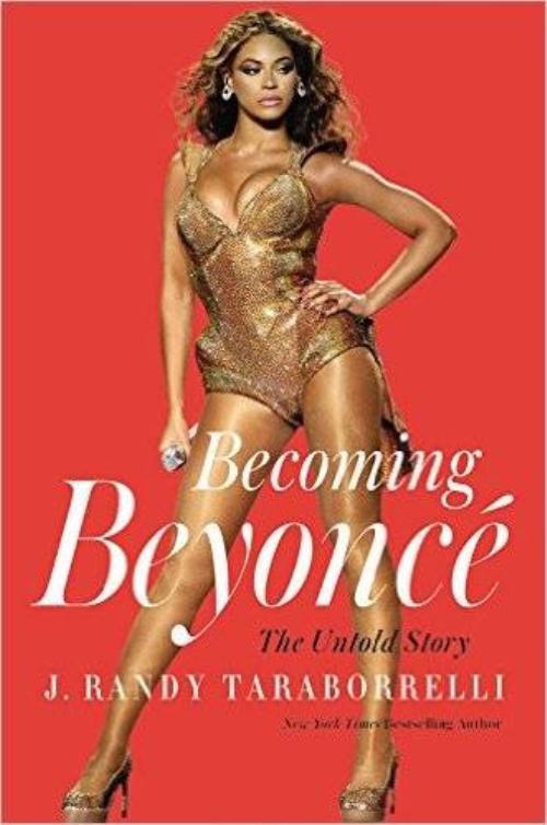 """Cuốn tiểu sử Becoming Beyoncé: The Untold Story đang gây chú ý vì tiết lộ nhiều câu chuyện đời tư của """"Ong Chúa""""."""