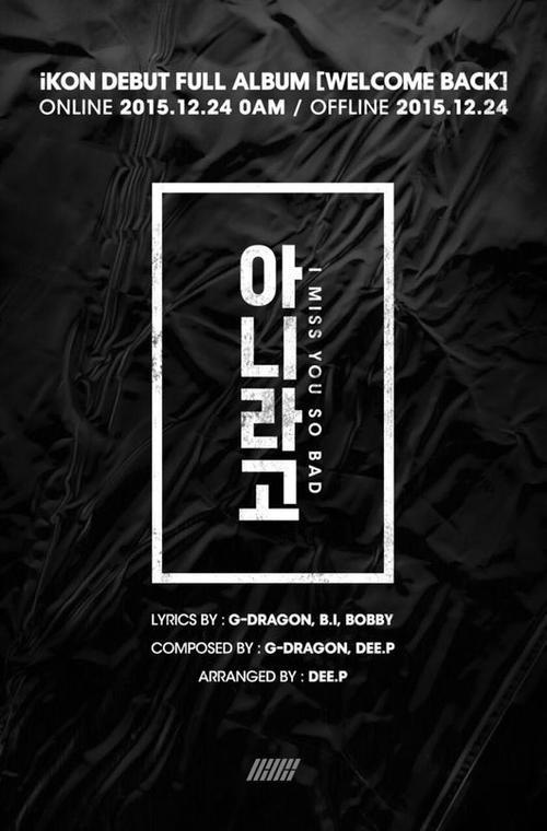 G-Dragon trong phần thông tin ca khúc I Miss You So Bad.