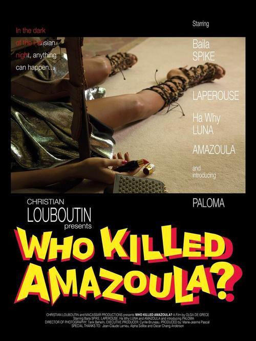 Christian Louboutin vừa tung ra một bộ phim ngắn mang tên Who killed Amazoula? (Ai đã giết Amazoula?) để giới thiệu BST giày mùa Xuân hè 2016.