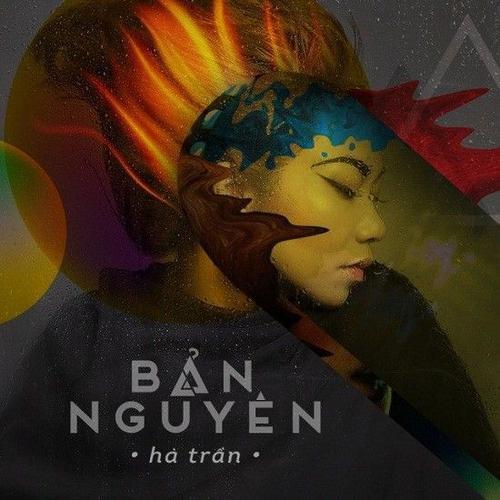 Album Bản nguyên được Hà Trần thể hiện với phong cách máu lửa, sôi động.