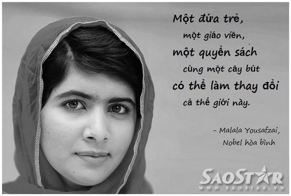 Phát ngôn truyền cảm hứng mãnh liệt đến các cô gái trẻ từ Malala Yousafzai.