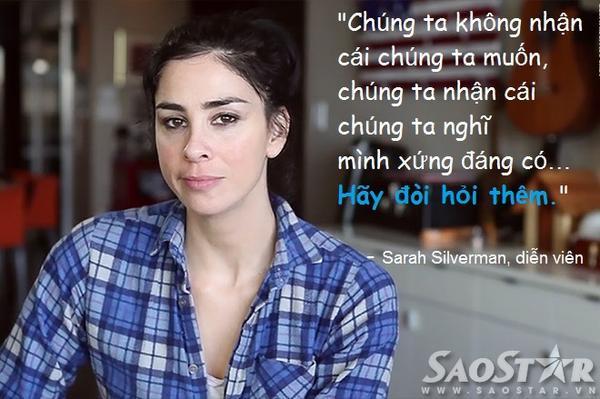 Phát ngôn ấn tượng của Sarah Silverman.