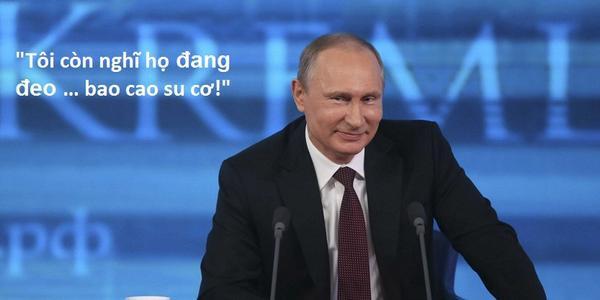 5. Putin phát ngôn gây sốc